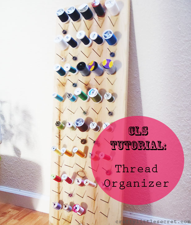 Spool Organizer Tutorial